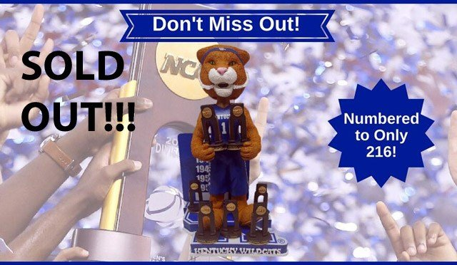 A limited-edition Kentucky Wildcats Men's Basketball National Championship Bobblehead was released Tuesday morning, but sold out within a few hours.