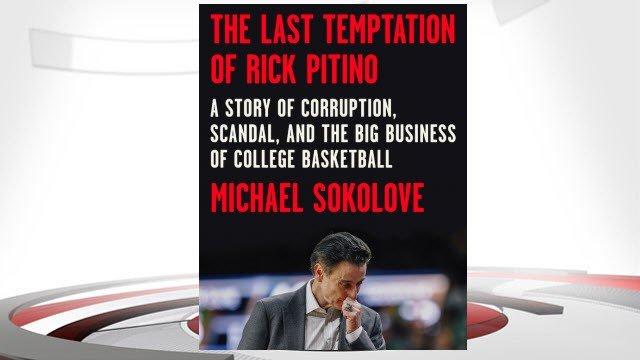 A book about Rick Pitino and the college basketball scandal that ended his stay as the Louisville basketball coach is scheduled to be published in September.