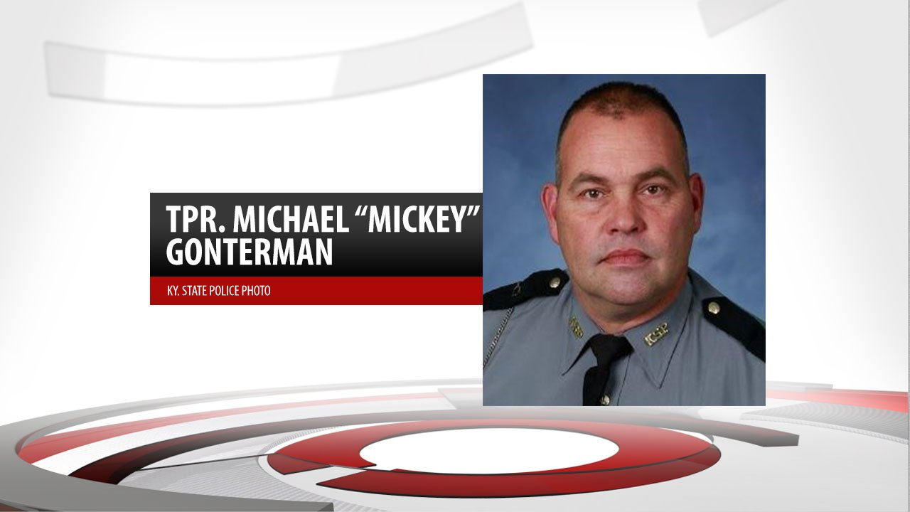 "Kentucky State Police Trooper Michael ""Mickey"" Gonterman"