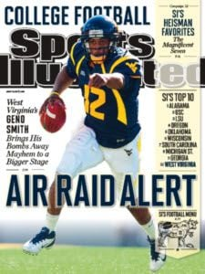 West Virginia quarterback Geno Smith made the Sports Illustrated cover.