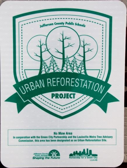This is what the Urban Reforestation Project signs look like. (Photo courtesy of JCPS)